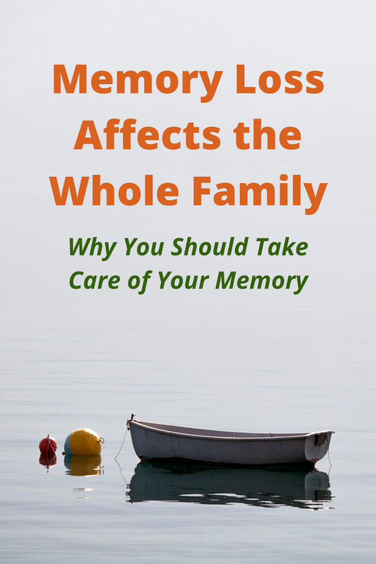 Memory Loss Affects the Whole Family Why You Should Take Care of Your Memory