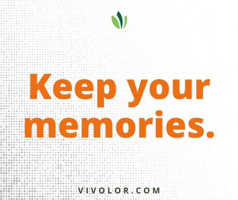 Keep your memories